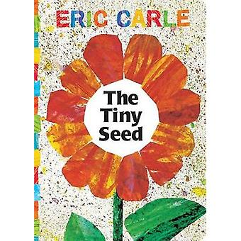 The Tiny Seed by Eric Carle - Eric Carle - 9780689871498 Book