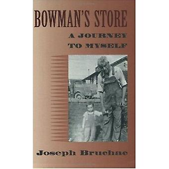 Bowman's Store - A Journey to Myself by Joseph Bruchac - 9781584300274