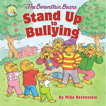 Berenstain Bears Stand Up to Bullying by Mike Berenstain
