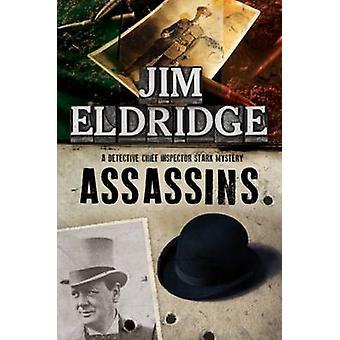 Assassins A British mystery series set in 1920s London by Eldridge & Jim