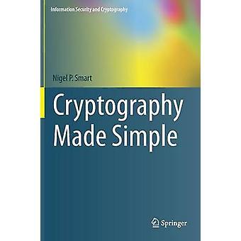 Cryptografie eenvoudig gemaakt door Nigel P. Smart