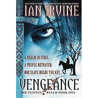 Vengeance by Ian Irvine - 9780316072847 Book