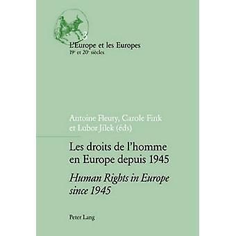 Les Droits de lhomme nl Europa Depuis 1945 de rechten van de mens in Europa sinds 1945