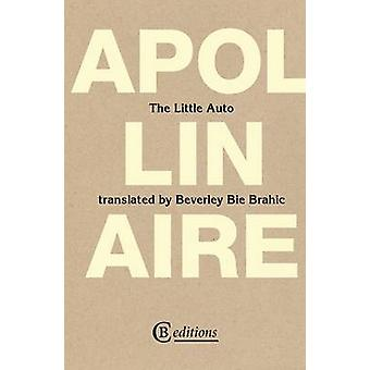 The Little Auto by Apollinaire & Guillaume