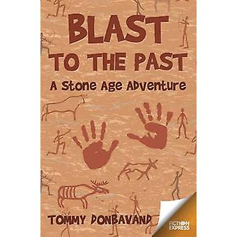 Blast to the Past by Tommy Donbavand