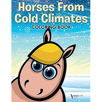 Libros para colorear Horses From Cold Climates de Kids & Activibooks