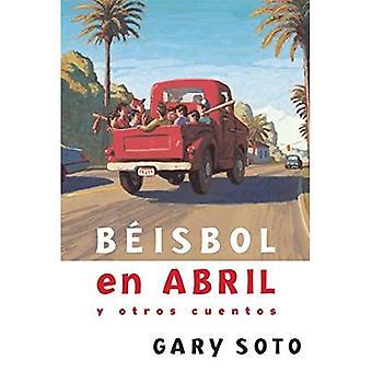 Beisbol En Abril y Otros Cuentos (Gary Soto)