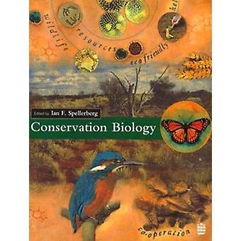 Conservation Biology by Spellerberg & Ian F.