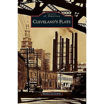 Clevelands Flats by Grabski & Matthew Lee