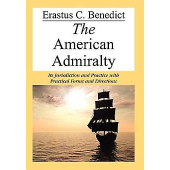 The American Admiralty by Benedict & Erastus C.