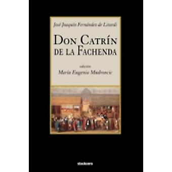 Don Catrin de La Fachenda by Fernandez De Lizardi & Jose Joaquin