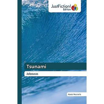 Tsunami by Muttalib Abdul