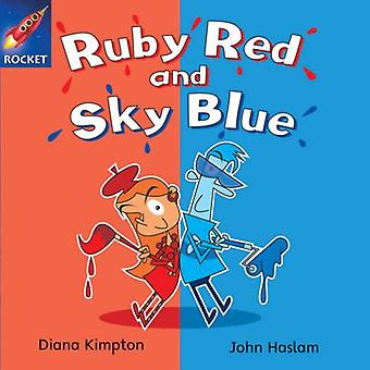 Ruby Red and Sky Blue: Blue Reader 4 (Rigby Star Independent)
