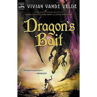 Dragon's Bait by Vivian -Vande Velde - 9780152166632 Book