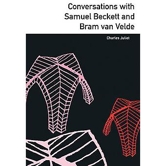 Conversations with Samuel Beckett and Bram Van Velde by Charles Julie