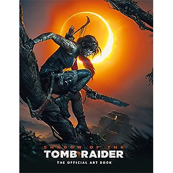 Shadow of the Tomb Raider The Official Art Book by Paul Davies - 9781