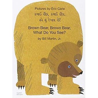 Brown Bear - Brown Bear - What Do You See? (Gujarati & English) -