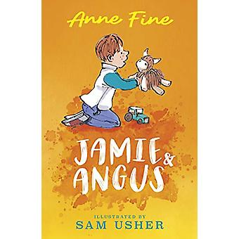 Jamie and Angus by Anne Fine - 9781406391824 Book