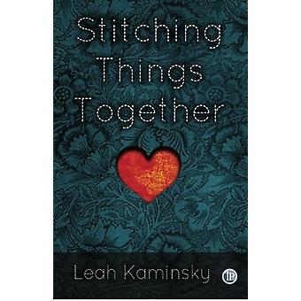 Stitching Things Together by Leah Kaminsky - 9781921479694 Book
