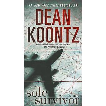 Sole Survivor by Dean R Koontz - 9780345533449 Book