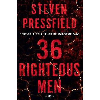 36 Righteous Men - A Novel by Steven Pressfield - 9781324002895 Book