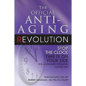 The New Anti-aging Revolution - Stop the Clock Time is on Your Side (3