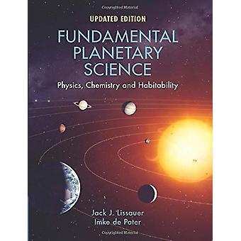 Fundamental Planetary Science - Physics - Chemistry and Habitability b