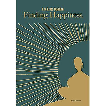 Little Buddha - The - Finding Happiness van Claus Mikosch - 97817814537