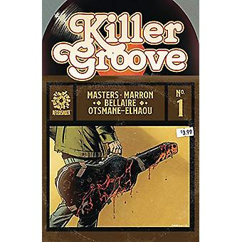 Killer Groove Vol. 1 by Ollie Masters - 9781949028294 Book