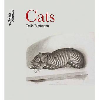Cats - The British Museum by Delia Pemberton - 9780714151113 Book
