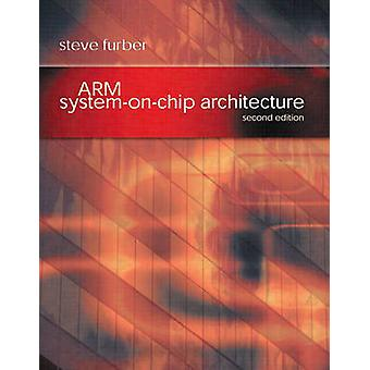ARM SystemonChip Architecture by Furber & Steve