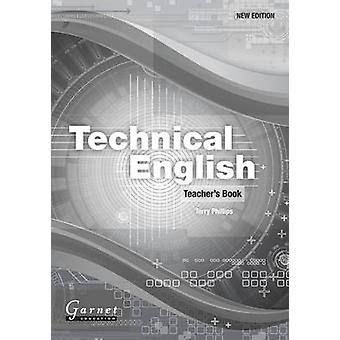 Technical English  Teachers Book by Terry Phillips