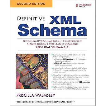 Definitive XML Schema by Priscilla Walmsley