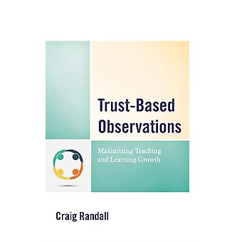 TrustBased Observations by Craig Randall