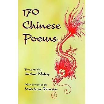 170 Poemas chinos de Arthur Waley - 9780094677104 Libro
