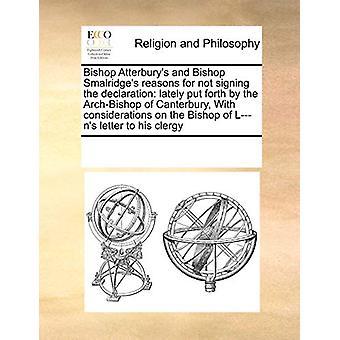 Bishop Atterbury's and Bishop Smalridge's Reasons for Not Signing the