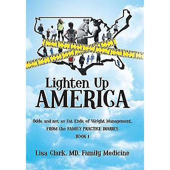 Lighten Up - America - Odds and Not-So-Fat Ends of Weight Management b