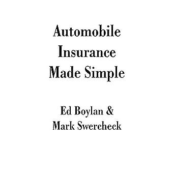 Automobile Insurance Made Simple by Ed Boylan - 9781581128093 Book