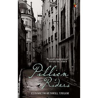 Elisabeth Russell Taylorin Pillion Riders - 9781844081233 Kirja
