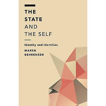 De staat en de zelfidentiteit en identiteiten buiten het hek Moraliteit Politiek en samenleving