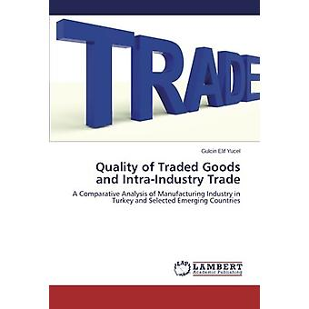 Quality of Traded Goods and Intra-Industry Trade - A Comparative Analy