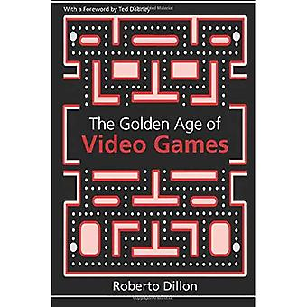 The Golden Age of Video Games