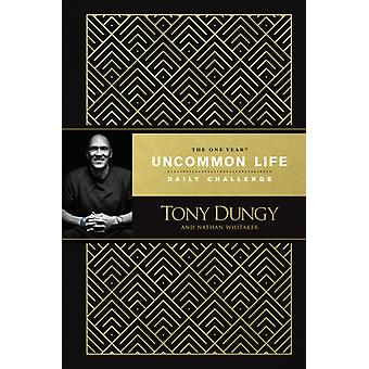 One Year Uncommon Life Daily Challenge The by Tony Dungy