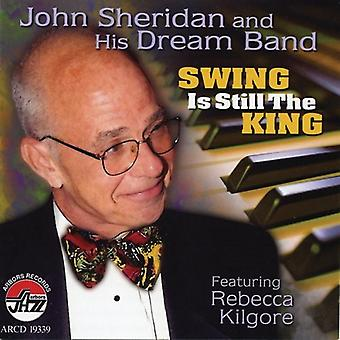 John Sheridan & Dream Band - Swing Is Still the King [CD] USA import