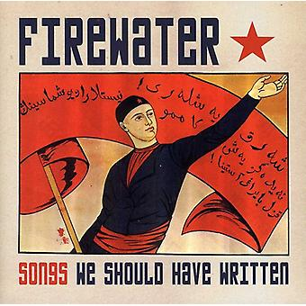 Firewater - Songs We Should Have Written [CD] USA import