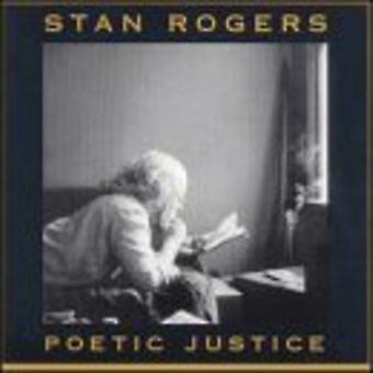 Stan Rogers - importação EUA justiça poética [CD]