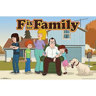 F is for Family - Murphys Poster Poster Print