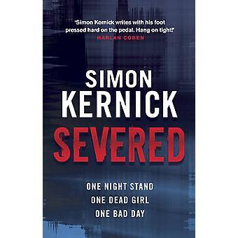 Severed by Simon Kernick - 9780552164344 Book