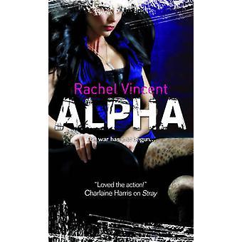 Alpha (bibliotheek ed) door Rachel Vincent - 9780778304043 boek