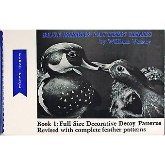 Full Size Decorative Decoy Patterns - Fu by William Veasey - 978091683